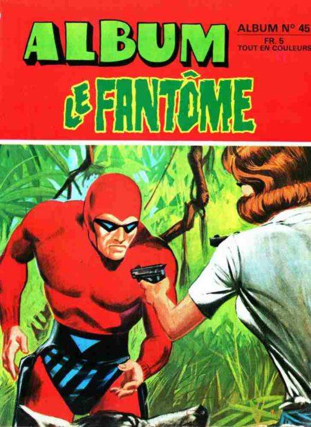 Le Fantôme - Phantom Album 45 (N°430-431-432) Remparts 1973