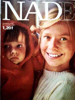 NADE N°47(1970) Les jumelles – Le Fennec court toujours (Janine Lay)