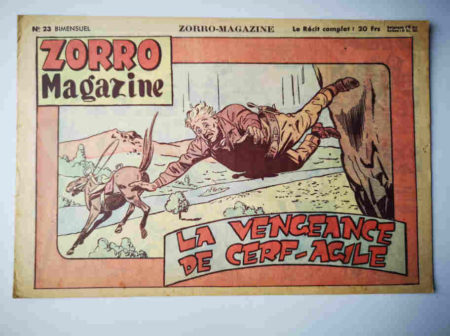 Zorro Magazine N°23 La vengeance de Cerf-Agile (Lucien Nortier) SNPI 1951