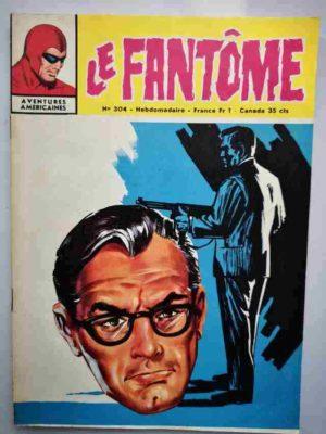 LE FANTOME N° 304 L'Ombre contre l'Invisible – Remparts 1970