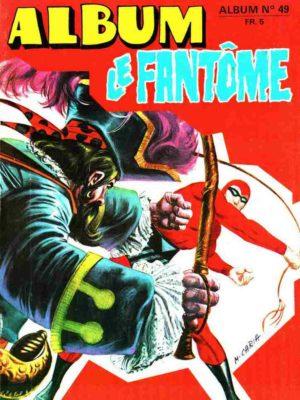 LE FANTOME Album 49 (N° 442-443-444) Remparts 1973