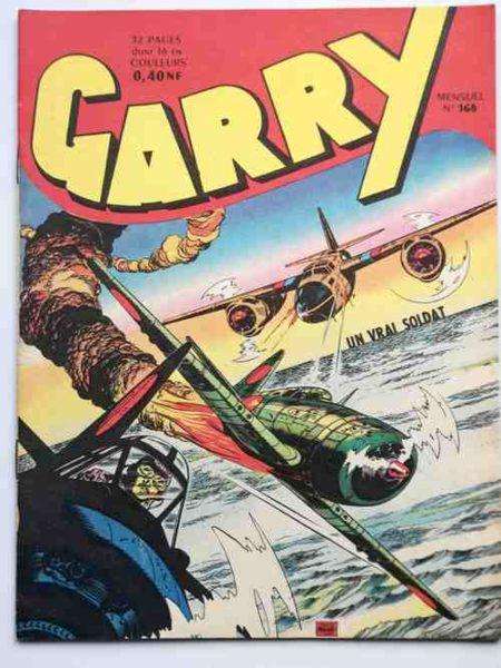 (BD) GARRY N° 168 Un vrai soldat (Félix Molinari) - Editions IMPERIA 1962