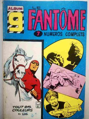 LE FANTOME Album 9 (N° 210-211-212-213-214-215-216) Remparts 1968
