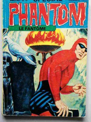 LE FANTOME (spécial) 3e série N° 13 Par la ruse et par l'audace – REMPARTS 1978
