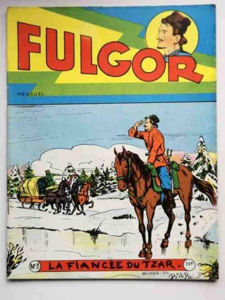 FULGOR (Artima) N°3 La fiancée du Tzar - Marc, du réseau Marianne (Liquois)