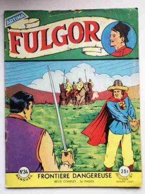 FULGOR N°34 Frontière dangereuse (Artima 1958)
