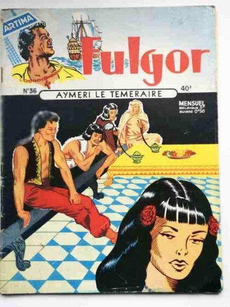 FULGOR (Artima) N°36 Aymeri le Téméraire (Mission à Suez) Récit complet