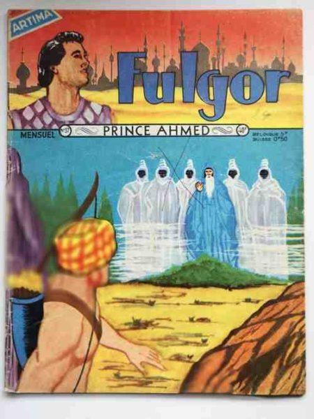 FULGOR (Artima) N°37 Le Prince Ahmed (Au Pays des Mille et Une nuits) 1958