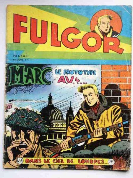 FULGOR N°5 Marc, du réseau Marianne (Le prototype AV4) Auguste Liquois